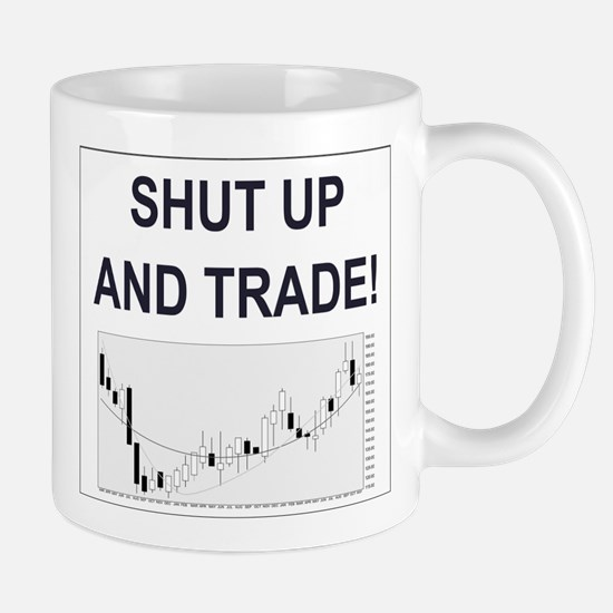 Shut up and trade! Mugs