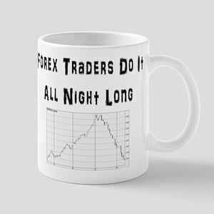 Forex traders do it all night long Mug