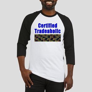 Certified tradeaholic Baseball Jersey
