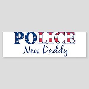 Police New Daddy - patriotic Bumper Sticker
