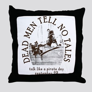 Dead Men Tell No Tales Talk Like a Pirate Day Thro
