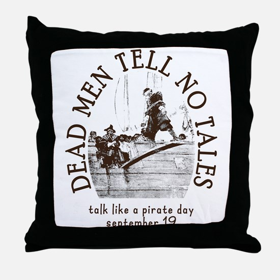 Dead Men Tell No Tales Talk Like a Pirate Day Thro