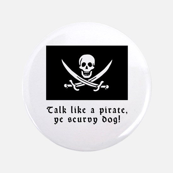 """Jolly Roger Talk Like a Pirate 3.5"""" Button"""