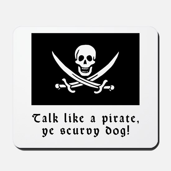 Jolly Roger Talk Like a Pirate Mousepad