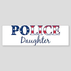 Police Daughter - patriotic Bumper Sticker