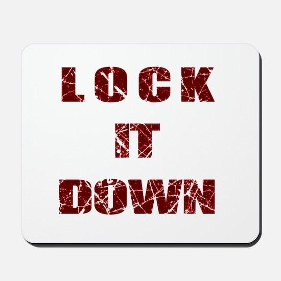 Lock it Down Mousepad