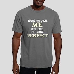 Don't Judge Mens Comfort Colors Shirt