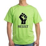 Resist Fist Liberal Politics Green T-Shirt