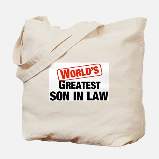 World's Greatest Son In Law Tote Bag