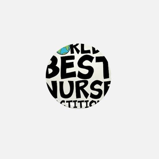 World's Best Nurse Practitioner Mini Button