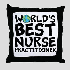 World's Best Nurse Practitioner Throw Pillow