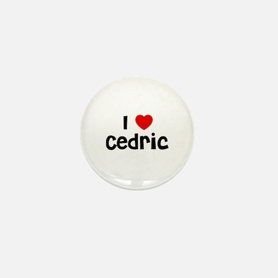 I * Cedric Mini Button