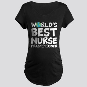 World's Best Nurse Practitioner Maternity T-Sh