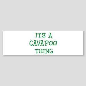 Cavapoo thing Bumper Sticker