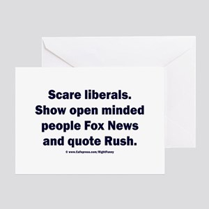 Scare Liberals Greeting Card