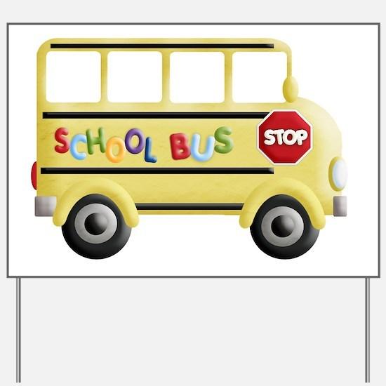 cute yellow school bus Yard Sign