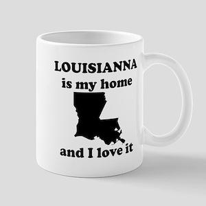 Louisiana Is My Home And I Love It Mug
