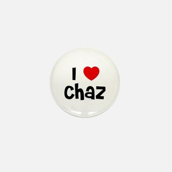 I * Chaz Mini Button