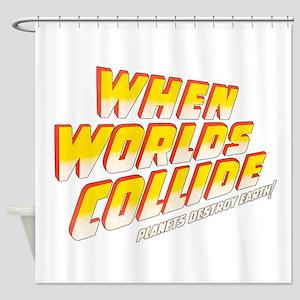 when_worlds_collide-2 Shower Curtain
