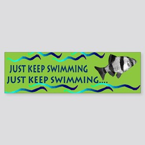 Just keep swimming bumpersticker Bumper Sticker