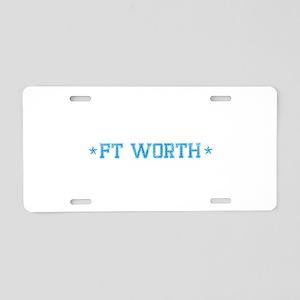 base_ftworth_N Aluminum License Plate