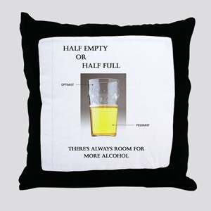 Half Empty or Half Full -- You Decide Throw Pillow