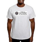 A Government That Listens Light T-Shirt
