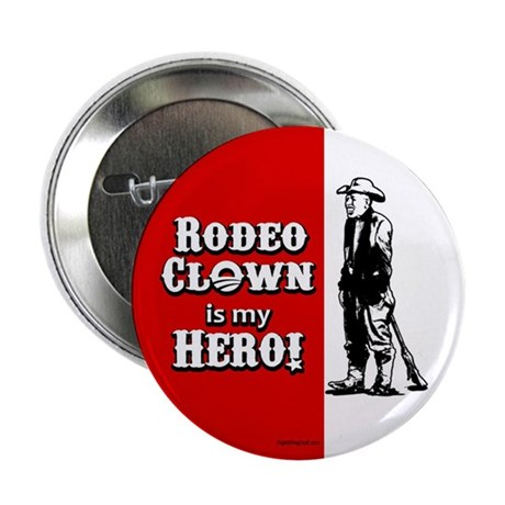 "Rodeo Clown Hero 2.25"" Button (100 pack)"