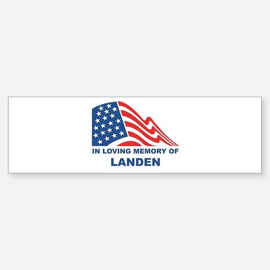 Loving Memory of Landen Bumper Bumper Bumper Sticker