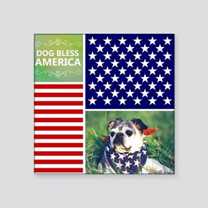 "Dog Bless America Square Sticker 3"" x 3"""