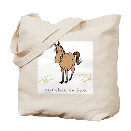 May the horse be w/you. Tote Bag