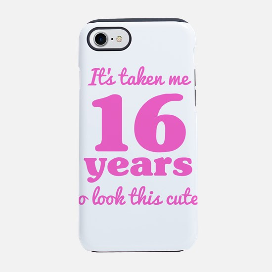 Cute 16th Birthday For Women iPhone 7 Tough Case