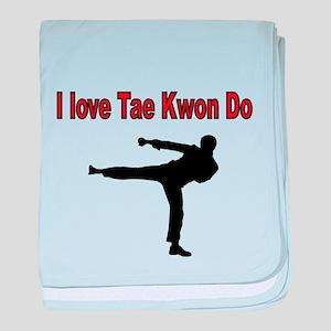I love Tae Kwon Do baby blanket