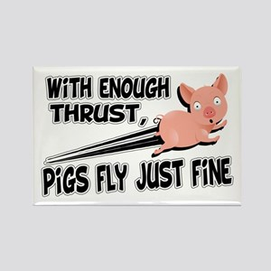 Pigs Fly Just Fine Rectangle Magnet