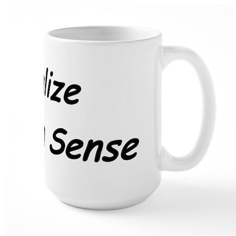 Visualize Common Sense Large Mug