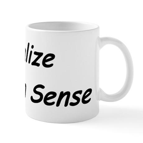 Visualize Common Sense Mug