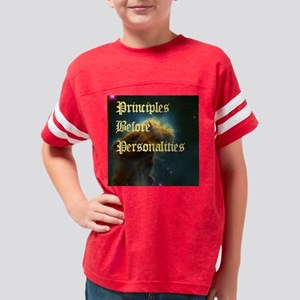 principlesbeforepersonalities Youth Football Shirt