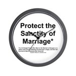 Protect the Sanctity of Marriage* Wall Clock
