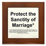 Protect the Sanctity of Marriage* Framed Tile