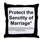 Protect the Sanctity of Marriage* Throw Pillow