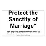 Protect the Sanctity of Marriage* Sticker (Rectang