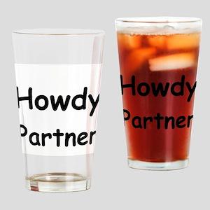 Howdy Partner Drinking Glass