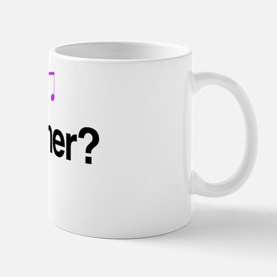 Got Wagner? Mug