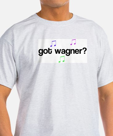 Got Wagner? Ash Grey T-Shirt
