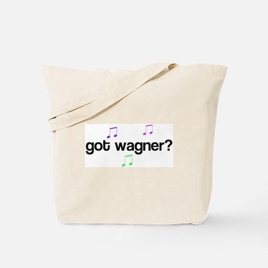 Got Wagner? Tote Bag