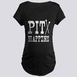 Pit Happens Maternity Dark T-Shirt