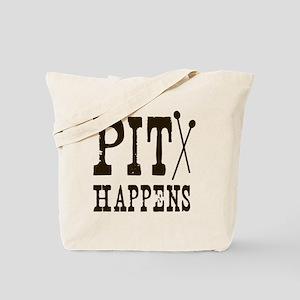 Pit Happens Tote Bag