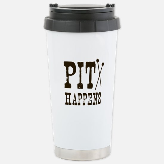 Pit Happens Stainless Steel Travel Mug