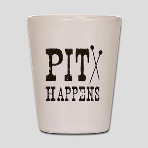 Pit Happens Shot Glass