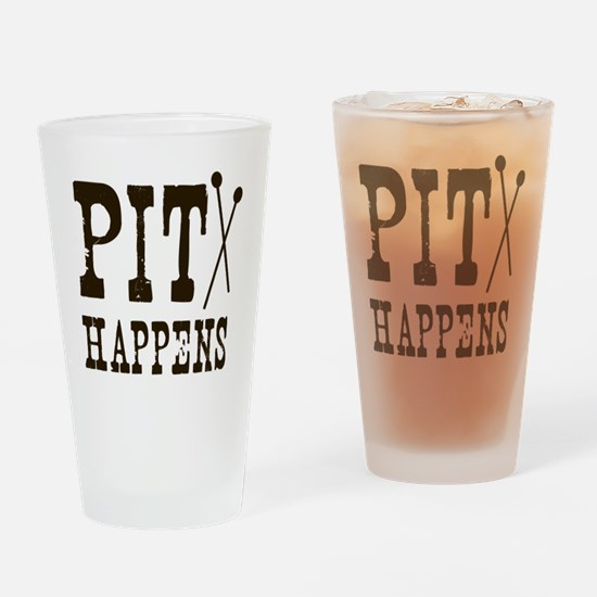 Pit Happens Drinking Glass